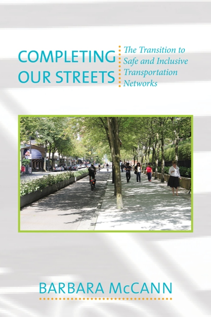 """Featured image for """"The ' Complete' Barbara McCann: """"Completing Our Streets"""""""""""