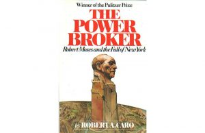 """Featured image for """"The Power Broker, a very late and incomplete book review."""""""