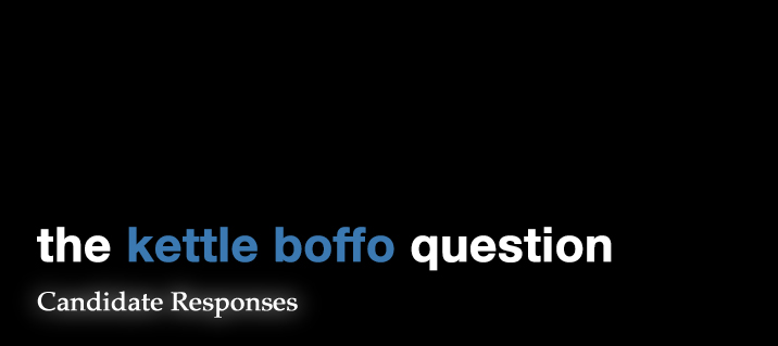 """Featured image for """"Kettle-Boffo Question: Candidate Responses 2"""""""