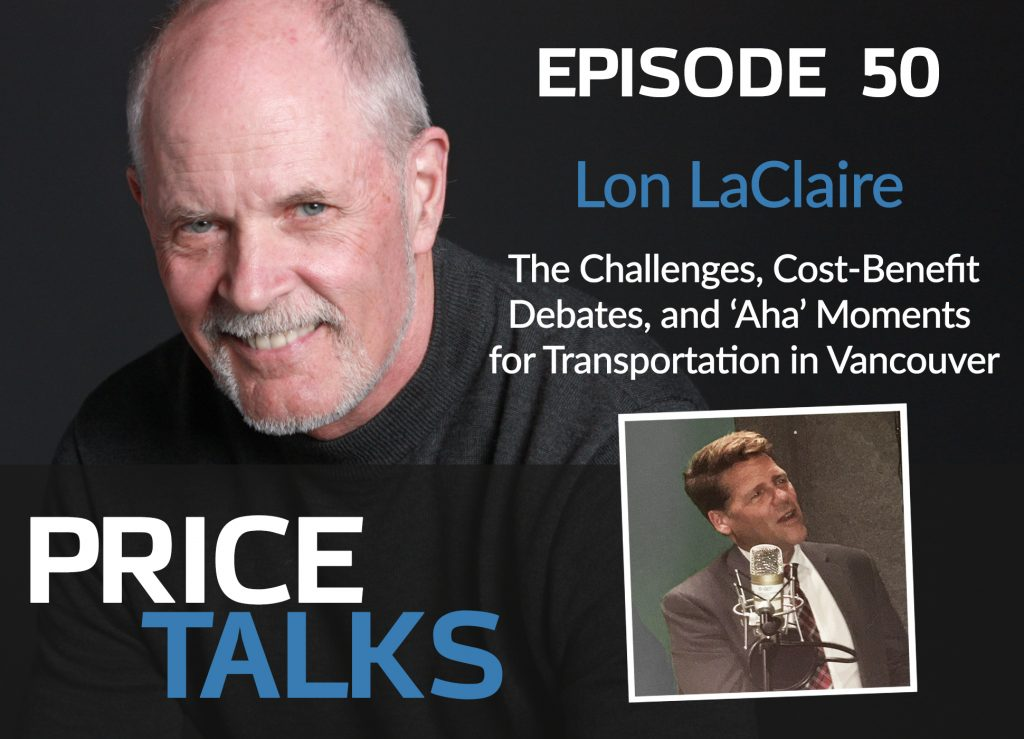 """Featured image for """"Lon LaClaire on Challenges, Cost/Benefits, and 'Aha' Moments  for Transportation in Vancouver"""""""