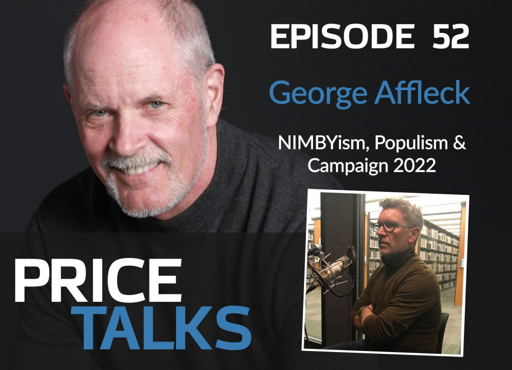 """Featured image for """"Talking NIMBYism, Populism & Campaign 2022 with George Affleck"""""""