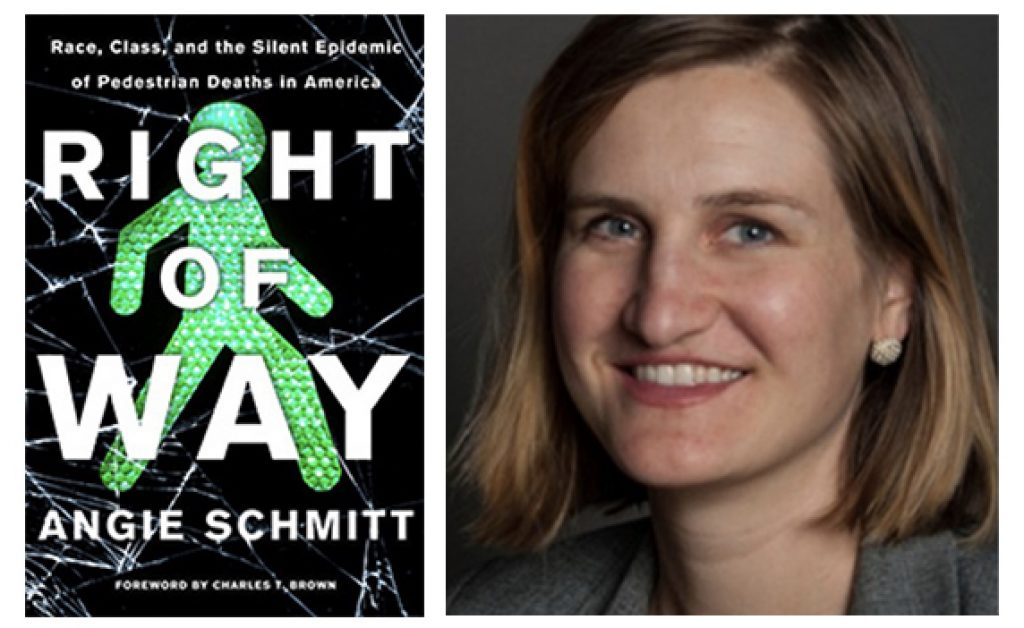 """Featured image for """"Free Webinar Thursday with Angie Schmitt: Right of Way: Race, Class, Epidemic of Pedestrian Deaths"""""""