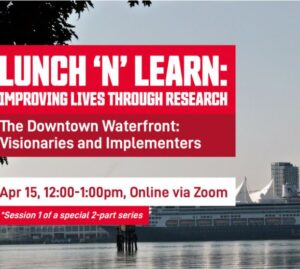 """Featured image for """"The Downtown Waterfront: Visionaries and Implementers – Apr 15"""""""