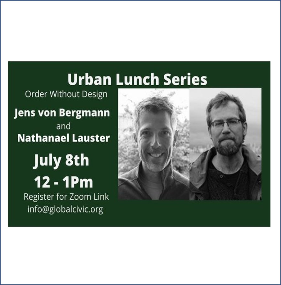 """Featured image for """"Urban Lunch with Jens von Bergmann and Nathanael Lauster – Jul 8"""""""