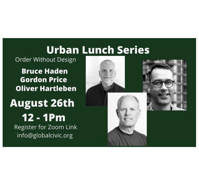 "Featured image for ""Urban Lunch – Bruce Haden, Oliver Hartleben, Gordon Price – Aug 26"""
